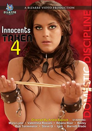 Innocents Taken 4, starring Defrancesca Gallardo, Bailee, Briana Blair, Myra Lyon, Steve Q., Barrett Blade and Bob Terminator, produced by Bizarre Video Productions.