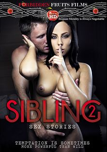 Sibling Sex Stories 2, starring Gianna Nicole, Steven Lucas, Cosima Dunkin, Jenna Ashley, Mirko Steel, Alli Rae, Levi Cash, Jemes Mataqnzo and Thomas Crown, produced by Forbidden Fruits Films.