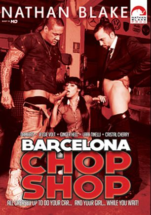 Barcelona Chop Shop, starring Damaris, David El Moreno, Cristal Moranty, Lara Tinelli, Ginger Hell, Rob Diesel and Jessie Volt, produced by Nathan Blake Productions, Gothic Media and Sunset Media.