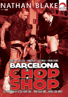 "Adult entertainment movie ""Barcelona Chop Shop"" starring Damaris, David El Moreno & Cristal Moranty. Produced by Nathan Blake Productions."