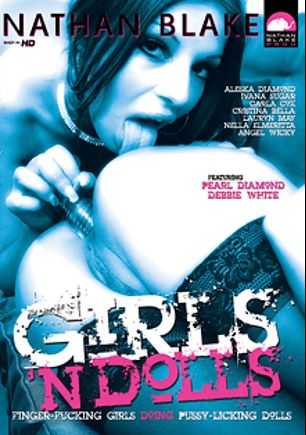Girls 'N Dolls, starring Sabrina Blue, Angel Wicky, Nella Elner, Ivana Sugar, Aleska Diamond, Lauren May, Debbie White, Carla Cox and Krisztina Bella, produced by Gothic Media, Sunset Media and Nathan Blake Productions.