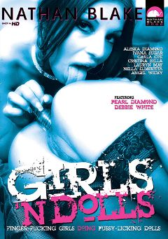 "Adult entertainment movie ""Girls 'N Dolls"" starring Sabrina Blue, Angel Wicky & Nella Elner. Produced by Gothic Media."