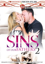 "Featured Studio - Forbidden Fruits Films presents the adult entertainment movie ""Sins Of Our Fathers 2""."