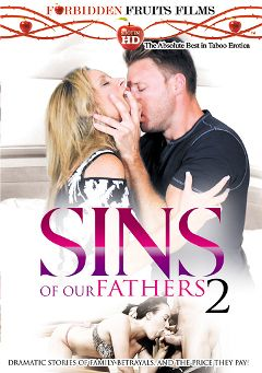 "Adult entertainment movie ""Sins Of Our Fathers 2"" starring Holly Hudson, Jodi West & T Stone. Produced by Forbidden Fruits Films."
