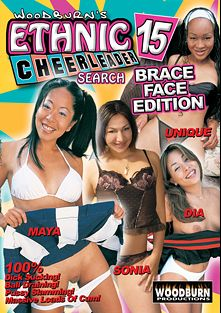 Woodburn's Ethnic Cheerleader Search 15: Brace Face Edition, starring Sonia, Unique, Dia and Maya, produced by Woodburn Productions.
