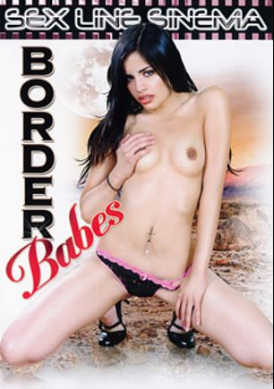 Border Babes, starring Angel Daisy, Reno D'angelo, Tuesday Cross, Alexis Love, Laurie Vargas, Jenner, Talon, Buster Good and Mayara, produced by Sex Line Sinema and K-Beech.