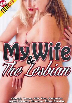 "Adult entertainment movie ""My Wife And The Lesbian"" starring Venus, Kiki D'Aire & Shannon Dubon. Produced by Filmco."