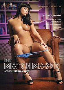 The Matchmaker, starring Satine Spark, Ashleigh Doll, Luke Hot Rod, Adreena Winters, Ava Dalush, Carla Mai, Mark Rose, Jess West and Peter O Tool, produced by JoyBear Pictures.