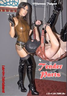 Tender Parts, starring Tangent, produced by Lakeview Entertainment.