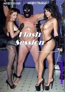 Flash Session, starring Severa, Tangent and Slave Sammy, produced by Lakeview Entertainment.