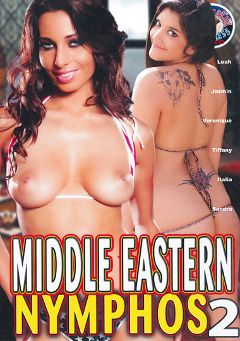 "Adult entertainment movie ""Middle Eastern Nymphos 2"" starring Leah Jaye, Tiffany Taylor & Roeher X.. Produced by Totally Tasteless Video."