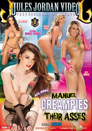 Manuel Creampies Their Asses, starring Misha Cross, Zoey Monroe, Ava Addams, Phoenix Marie and Manuel Ferrara, produced by Jules Jordan Video.