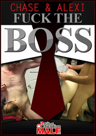 Chase And Alexi Fuck The Boss, starring Alexi (m), Morgan (AMVC) and Chase (m), produced by The Great Canadian Male.
