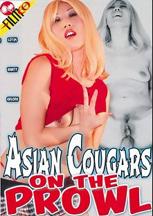 Asian Cougars On The Prowl, starring Lotus Lane, Sierra Lin, Johnny Fender, Cheyne Collins, Mark Wood, May Maui, Don Fernando and Kasorn Swan, produced by Filmco.