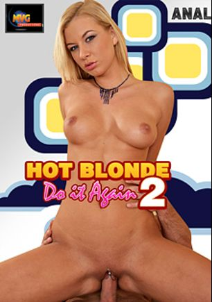 Hot Blonde Do It Again 2, starring Angelina Love and Rudy Strong, produced by MVG Productions.