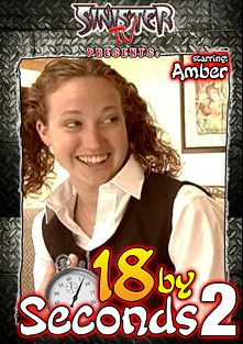 18 By Seconds 2, starring Holly Chase, Hollie Stevens, Amber Simpson, Holly Day, Jasmine Lynn, Kat Kiss, Dez, Sergio, Benjamin Brat and Herschel Savage, produced by Sinister TV.