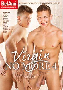 Virgin No More 4, starring Mara Kratky, Ariel Vanean, Jaco Van Sant, Sascha Borodin, Adam Archuleta, Karel Ceman and Todd Rosset, produced by Bel Ami.