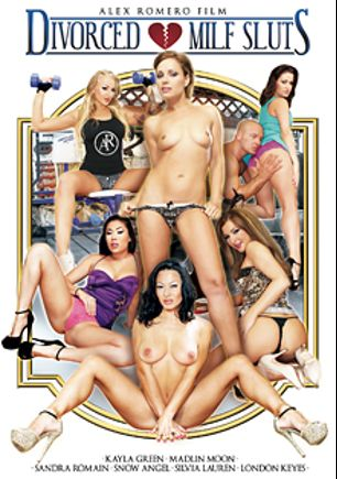 Divorced MILF Sluts, starring Snow Angel, Kayla Green, Madlin Moon, London Keyes, Sylvia Laurent, Sandra Romain, Yanick Shaft, Lauro Giotto, George Uhl, James Brossman and Ian Scott, produced by Alex Romero.