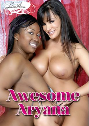 Awesome Aryana, starring Aryana Starr and Lisa Ann, produced by Brand Danger.