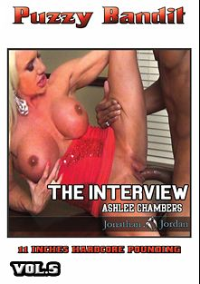 Puzzy Bandit 5: The Interview Ashlee Chambers, starring Ashlee Chambers and Jonathan Jordan, produced by Puzzy Bandit.