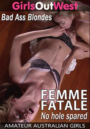 Femme Fatale, produced by Girls Out West.