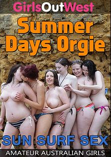Summer Days Orgie, produced by Girls Out West.