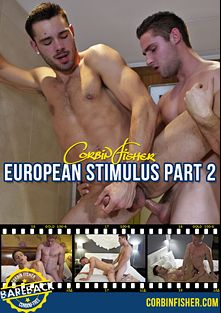 European Stimulus 2, starring Josh (Corbin Fisher), Trey (Corbin Fisher), Kent (Corbin Fisher), Quinn (Corbin Fisher), Harper and Josh, produced by Corbin Fisher.