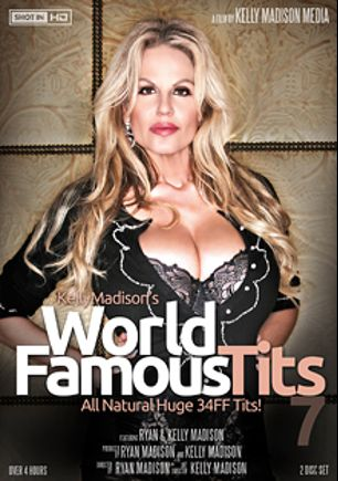 Kelly Madison's World Famous Tits 7, starring Kelly Madison and Ryan Madison, produced by Kelly Madison Productions, Porn Fidelity and 413 Productions.
