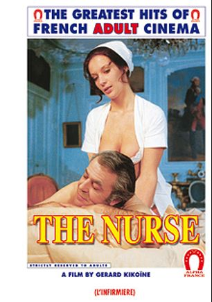 The Nurse - French, starring Cathy Menard, Dominque Irissou, Marliyn Jess, Moanie, Eric Dray, Gilbert Servien, Hubert Geral, Marianne Aubert, Jean Pierre Armand and Mika, produced by ALPHA-FRANCE.