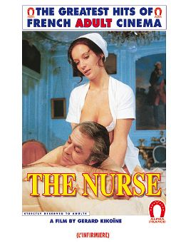 "Adult entertainment movie ""The Nurse - French"" starring Cathy Menard, Dominque Irissou & Marliyn Jess. Produced by ALPHA-FRANCE."