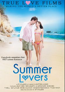Summer Lovers, starring Riley Reid, Tyler Nixon, Van Wylde, A.J. Applegate, Nikki Hearts, Richie's Brain, Giovanni Francisco and Rose Red, produced by True Love Films.