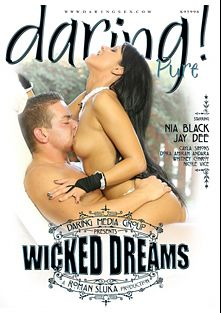 Wicked Dreams, starring Nia Black, Nicole Vice, Cayla Lyons, Whitney Conroy, Amirah Adara and Marcio Gonzales, produced by Daring Media.