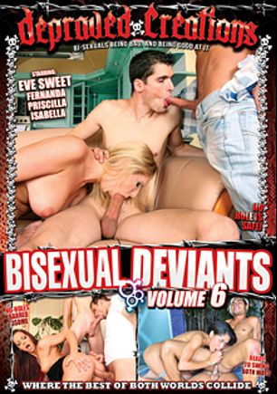 Bisexual Deviants 6, starring Louis Big Dog, Zac Rowery, Alex Granger, Kristof, Alex Pernambuco, Eve Sweet, Alex Senna, Poax Lenehan, Fernanda (f), Pablo, Isabella and Priscilla, produced by Mile High Media and Depraved Creations.