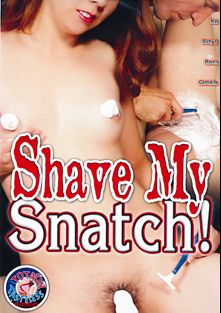 Shave My Snatch, starring Gabrielle, Baby Doll (III), Raven Alexander and Kat Kleevage, produced by Totally Tasteless Video.