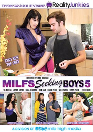 MILFs Seeking Boys 5, starring Romi Rain, Eva Karera, Jayden Jaymes, Dana DeArmond, Tyler Nixon, Logan Pierce, Tommy Pistol and Will Powers, produced by Mile High Media and Reality Junkies.