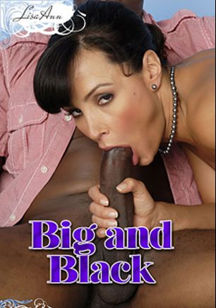 Big And Black, starring Lisa Ann, produced by Brand Danger.