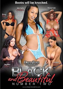 Black And Beautiful 2, starring Envy Star, Jayden Starr, London Reigns, Maserati XXX and Michelle Malone, produced by DreamZone.