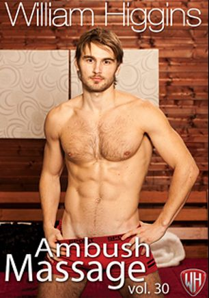 Ambush Massage 30, starring Dan Stofa, Michael Bobanek, Jan Sedum, Milan Neoral and Borek Sokol, produced by William Higgins.