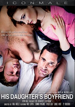 His Daughter's Boyfriend, starring Connor Maguire, Nick Capra, Lance Hart, Kyler Ash, Ty Roderick and Sire, produced by Mile High Media and Iconmale.