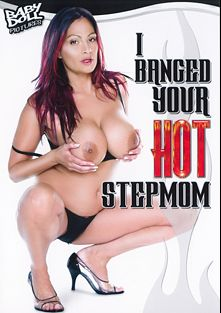 I Banged Your Hot Stepmom, starring Kendra Lust, Reno D'angelo, Kora Cummings, Kitty Caulfield, Lana Lotts and Van Damage, produced by K-Beech and Baby Doll Pictures.