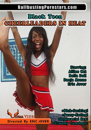 Black Teen Cheerleaders In Heat, starring Alliee Cat, Daeja Monae, Bella Doll and Eric Jover, produced by Ultima Entertainment.