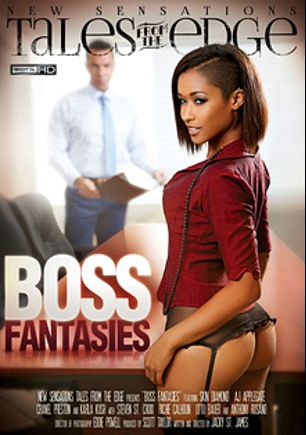 Boss Fantasies, starring Skin Diamond, Karla Kush, A.J. Applegate, Richie's Brain, Chanel Preston, Anthony Rosano, Otto Bauer and Steven St. Croix, produced by New Sensations.