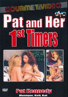 Pat And Her 1st Timers, starring Monique *, Kat *, Kelli and Patricia Kennedy, produced by Gourmet Video Collection.