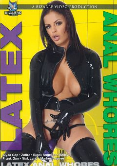 "Adult entertainment movie ""Latex Anal Whores"" starring Black Angelica, Bailee & Markus Tynai. Produced by Bizarre Video Productions."