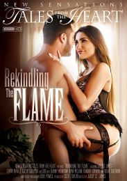 "Featured Studio - New Sensations presents the adult entertainment movie ""Rekindling The Flame""."