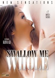 "Featured Category - Blowjob presents the adult entertainment movie ""Swallow Me Whole""."