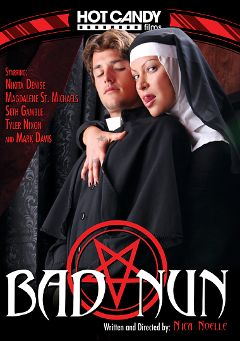 "Adult entertainment movie ""Bad Nun"" starring Nikita Denise, Lara Brookes & Tyler Nixon. Produced by Hot Candy Films."