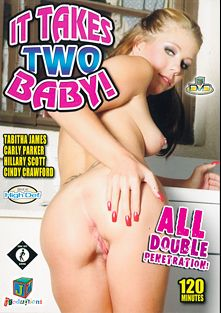 It Takes Two Baby, starring Tabitha James, Hillary Scott, Carly Parker and Cindy Crawford, produced by JM Productions.
