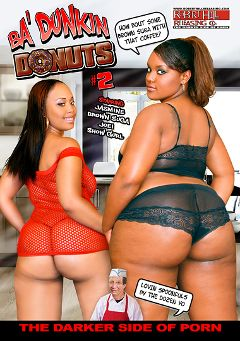 "Adult entertainment movie ""Ba' Dunkin Donuts 2"" starring Joei Deluxxx, Show Gurl & Charlie Mac. Produced by Robert Hill Releasing Co.."