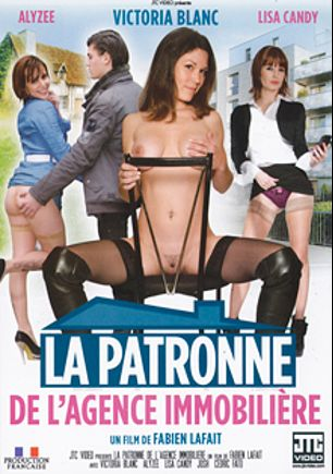 La Patronne De L'Agence Immobiliere, starring Victoria Blanc, Alyzée, Lisa Candy and Cedric Fato, produced by JTC Video.
